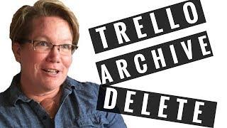 How to Archive or Delete a Trello Card