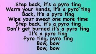 Rak-Su - Pyro Ting (Lyrics) Ft. Banx & Ranx
