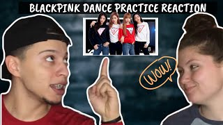 BLACKPINK - 'Kill This Love' DANCE PRACTICE VIDEO | REACTION VIDEO |