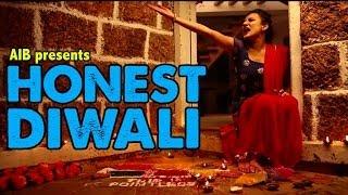 AIB: Honest Diwali