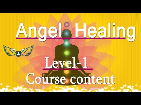 Angel Healing Level 1 course content