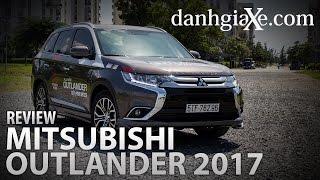 [Danhgiaxe.com] | Đánh giá xe Mitsubishi Outlander 2017 mới nhất