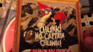 MrHighway98's CD Review #10 - Chunk! No, Captain Chunk! - Pardon My French