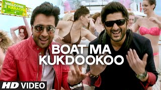 'Boat Ma Kukdookoo' - Song Video - Welcome To Karachi