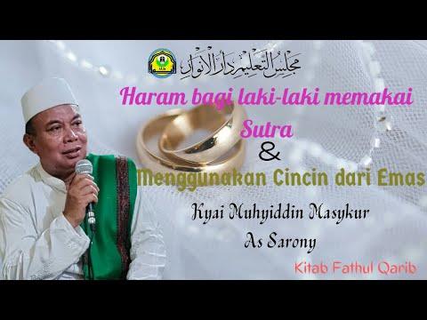 Haram bagi Laki-laki Memakai Sutra dan Menggunakan Cincin dari Emas - Kitab Fathul Qarib