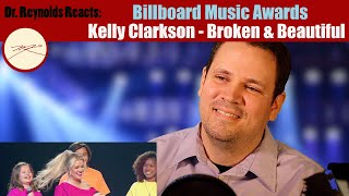 Voice Teacher reacts to and analyzes Kelly Clarkson - Broken & Beautiful at Billboard Music Awards