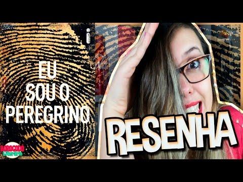 Eu Sou o Peregrino | Resenha | por Borogodó Literário