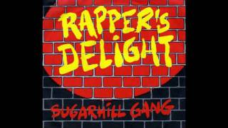 The Sugarhill Gang - Rapper's Delight (Audio)