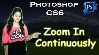 How to Zoom in and out Continuously | photoshop tutorials By Ps Art