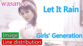 Girls' Generation/Snsd - Let In Rain - Line Distribution (Color Coded Image)