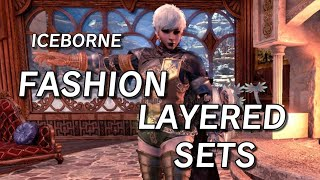 Iceborne Fashion Layered Sets #MHW #Iceborne