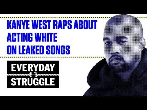 Are These Kanye West Leaked Songs Fire or Trash? | Everyday Struggle