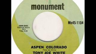 Tony Joe White - Aspen Colorado, Mono 1968 Monument 45 record.