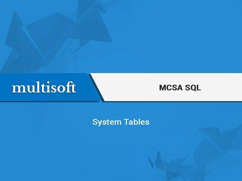 MCSA SQL System Tables Video Tutorial