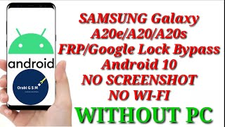 SAMSUNG Galaxy A20e/A20/A20s FRP/Google Lock Bypass Android 10 - NO SCREENSHOT- WITHOUT PC -NO WI-FI