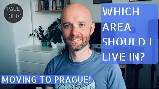 MOVING TO PRAGUE: 'WHICH AREA SHOULD I LIVE IN?' 🤔