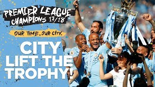 MAN CITY LIFT PREMIER LEAGUE TROPHY! | Champions 2017/18