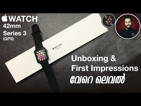 Watch Before You Buy Apple Watch Series 3 Unboxing and First Impressions in Malayalam