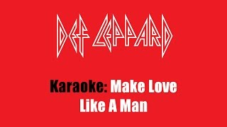 Karaoke: Def Leppard / Make Love Like A Man