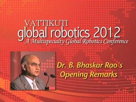 Dr. B. Bhaskar Rao - Opening Remarks, VGR 2012