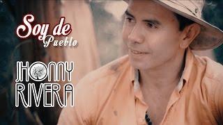 Jhonny Rivera   Soy De Pueblo (Video Oficial)