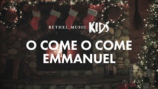 O Come O Come Emmanuel (Official Lyric Video) - Bethel Music Kids | Christmas Party