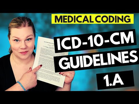 MEDICAL CODING ICD-10-CM GUIDELINES LESSON - 1.A - Coder explanation and examples for 2021