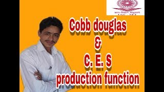 Cobb Douglas And CES Production Function For UGC-NET Economics