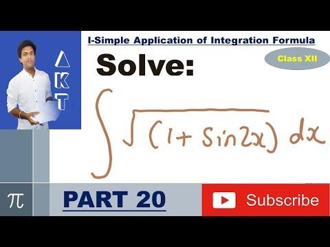 Integration Type I : Simple Application of Integration Formula: Part 20