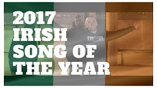 "Trigger's Song voted ""2017 Irish song of the year"""