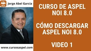 🔴 COMO DESCARGAR ASPEL NOI 8.0 R13 [VIDEO 1] 2019