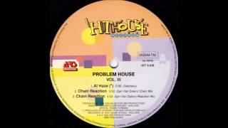 Problem House- Chain Reaction (Chain Mix)