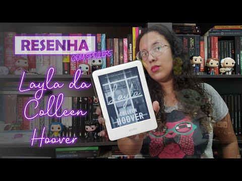 RESENHA (COM SPOILERS): Layla - Colleen Hoover | Sobre a Leitura