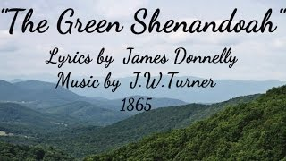 """THE GREEN SHENANDOAH "" - 1865 - Performed by  Tom Roush"