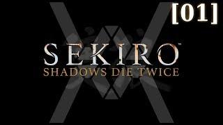 Первое прохождение Sekiro: Shadows Die Twice [01]