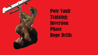 Pole Vault Training: Inversion Phase Rope Drills