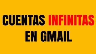 Como disponer de infinitas cuentas a partir de mi cuenta de Gmail