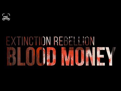 Extinction Rebellion – Blood Money