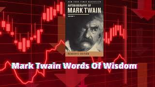 Words Of Wisdom- Mark Twain The Greatest Humorist