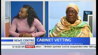 News Centre Discussion: Cabinet nominees vetting