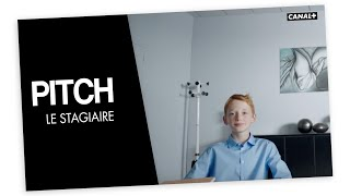 Le Stagiaire   PITCH   CANAL +