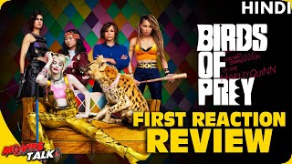BIRDS OF PREY : First Reaction Review [Explained In Hindi]