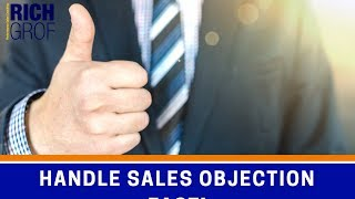 5 Steps to Handle Sales Objections Fast! - Sales Techniques to get the Client
