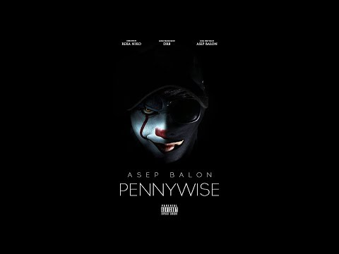 Asep Balon - Pennywise (Official Music Video) [Prod By. DRB]