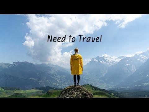 Need to Travel   Beautiful Chill Mix
