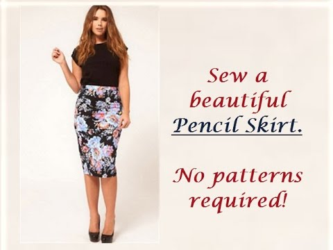 Download How To Sew Pencil Skirt Without Patterns HD Mp4 3GP Video and MP3