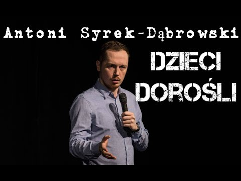 Antoni Syrek-Dąbrowski - Dzieci i Dorośli