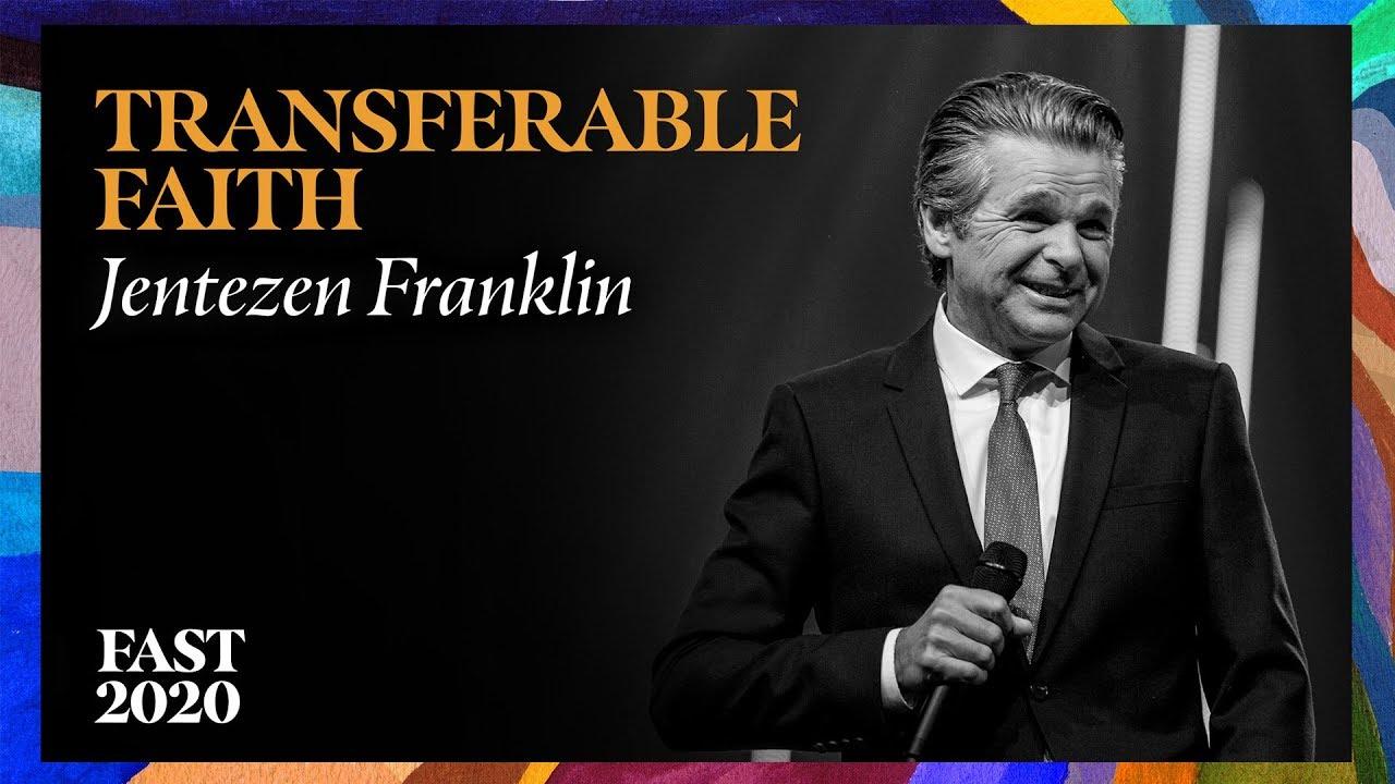 Transferable Faith  by  Pastor Jentezen Franklin