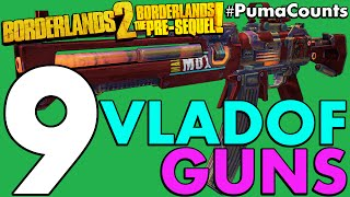 Top 9 Best Vladof Guns and Weapons in Borderlands 2 and The Pre-Sequel! #PumaCounts