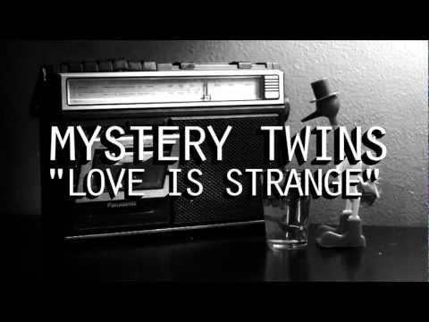 """Mystery Twins """"Love Is Strange"""" Stream the whole EP."""